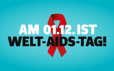 Welt-Aids-Tag: Diskriminierung macht krank. Information hilft!