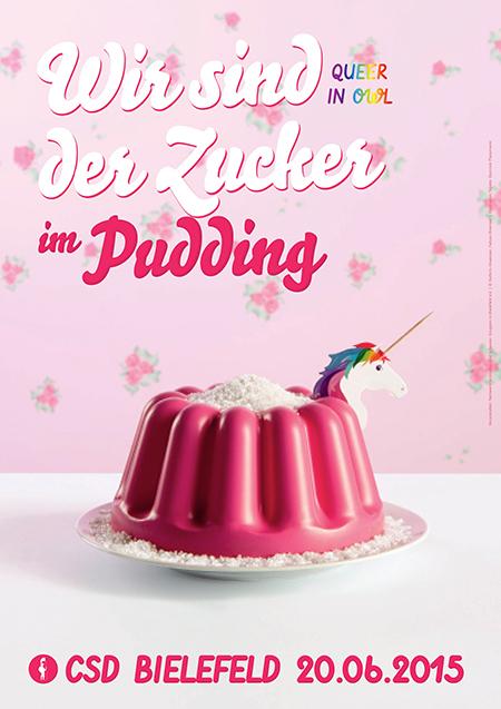 Plakat CSD Bielefeld 2015 - Wir sind der Zucker im Pudding